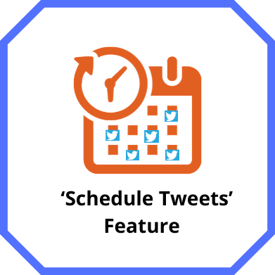 Schedule Tweets Feature