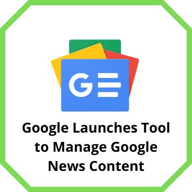 Manage Google News Content