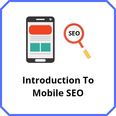 Introduction to Mobile SEO