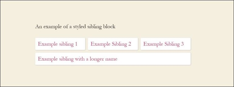 Example of Styled Sibling Block
